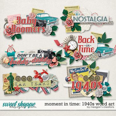 Moment in Time: 1940s Word Art by Meagan's Creations