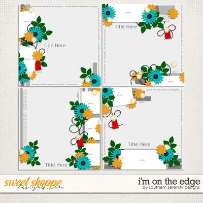 I'm on the Edge Layered Templates by Southern Serenity Designs