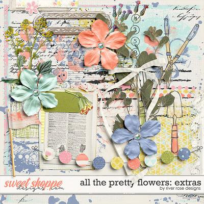 All the Pretty Flowers: Extras by River Rose Designs