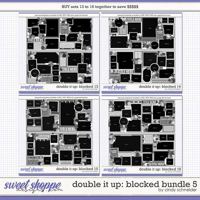 Cindy's Layered Templates - Double It Up: Blocked Bundle 5 by Cindy Schneider
