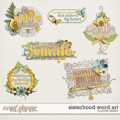 Sisterhood Word Art by JoCee Designs