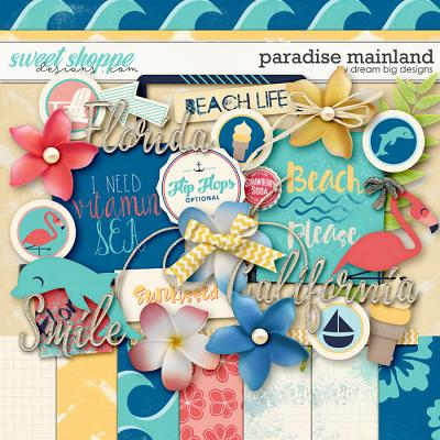 Paradise Mainland by Dream Big Designs