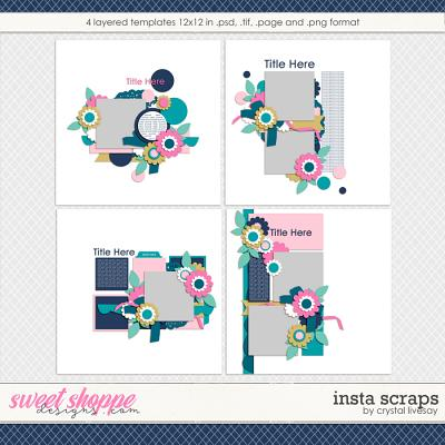 Insta Scraps Templates by Crystal Livesay