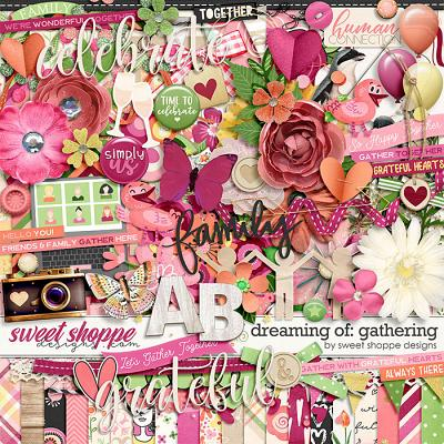*FLASHBACK FINALE* Dreaming of... Gathering by Sweet Shoppe Designs