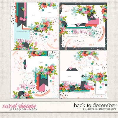 Back to December Layout Templates by Southern Serenity Designs