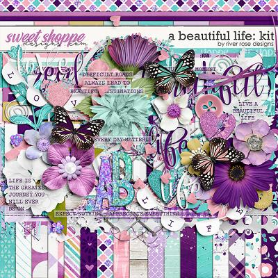 A Beautiful Life: Kit by River Rose Designs