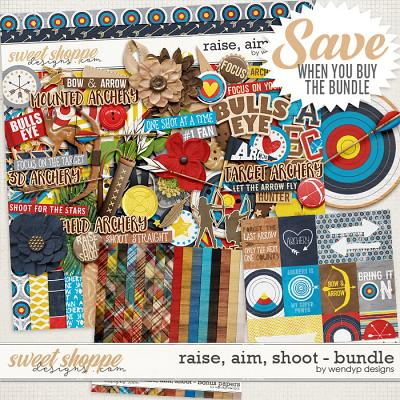 Raise, aim, shoot - bundle by WendyP Designs