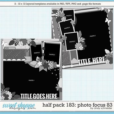 Cindy's Layered Templates - Half Pack 183: Photo Focus 83 by Cindy Schneider