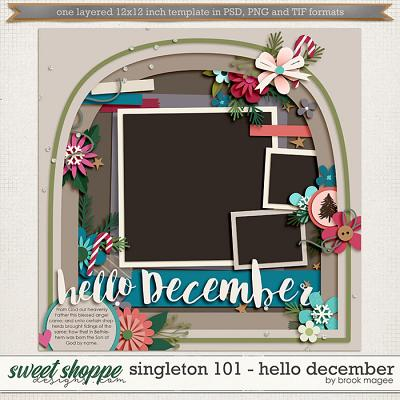 Brook's Templates - Singleton 101 - Hello December by Brook Magee