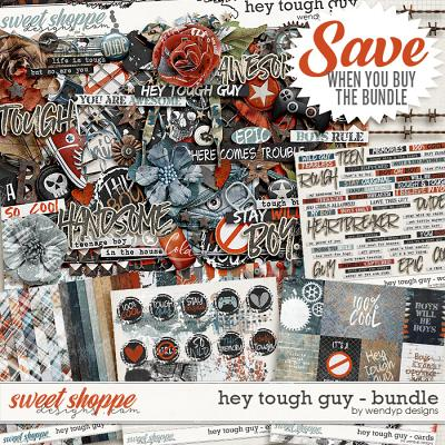 Hey tough guy - Bundle & *FWP* by WendyP Designs