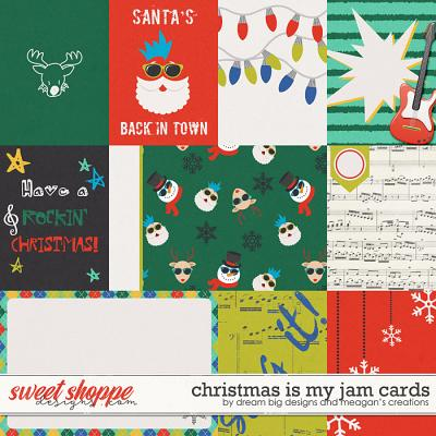 Christmas is my Jam Cards by Dream Big Designs and Meagan's Creations
