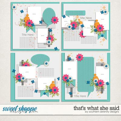 That's What She Said Layered Templates by Southern Serenity Designs