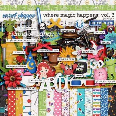 Where Magic Happens Vol. 3 by LJS Designs