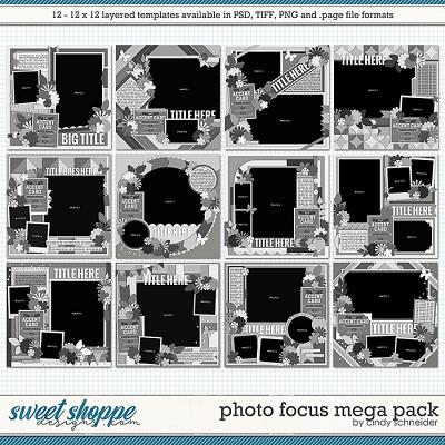 Cindy's Layered Templates - Photo Focus MEGA Pack by Cindy Schneider