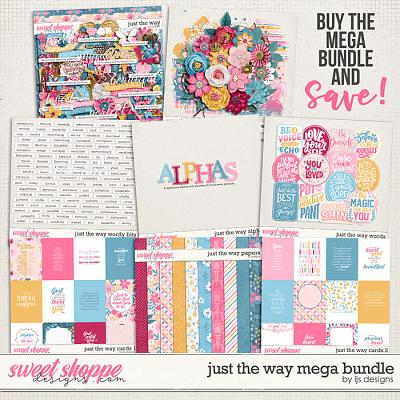 Just The Way Mega Bundle by LJS Designs