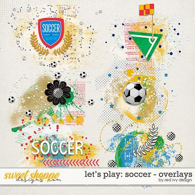 Let's Play: Soccer - Overlays by Red Ivy Design