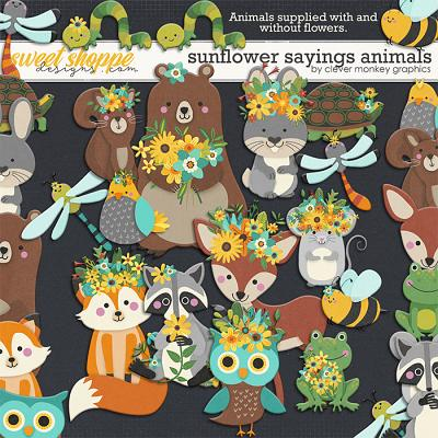 Sunflower Sayings Animals by Clever Monkey Graphics
