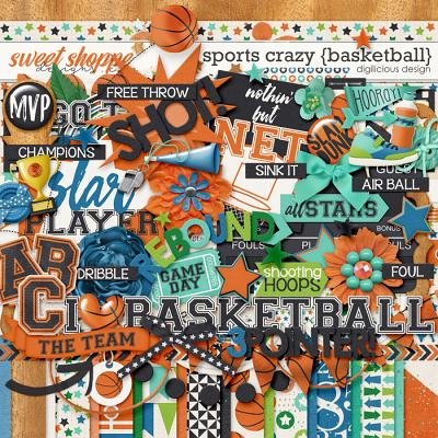 Sports Crazy {Basketball} by Digilicious Design