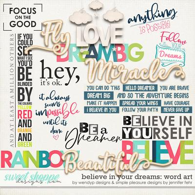 believe in your dreams word art: by wendyp designs & simple pleasure designs by jennifer fehr