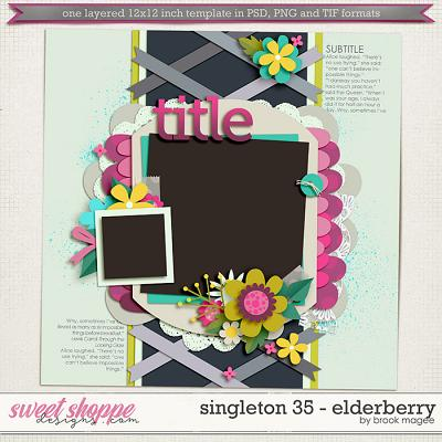 Brook's Templates - Singleton 35 - Elderberry by Brook Magee