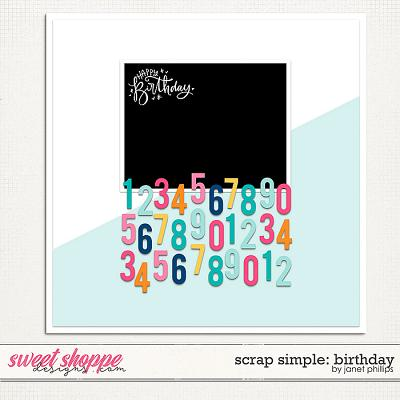 Scrap Simple: Birthday Template 1 by Janet Phillips