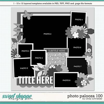 Cindy's Layered Templates - Photo Palooza 100 by Cindy Schneider