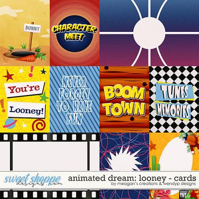 Animated Dream: Looney Cards by Meagan's Creations and WendyP Designs