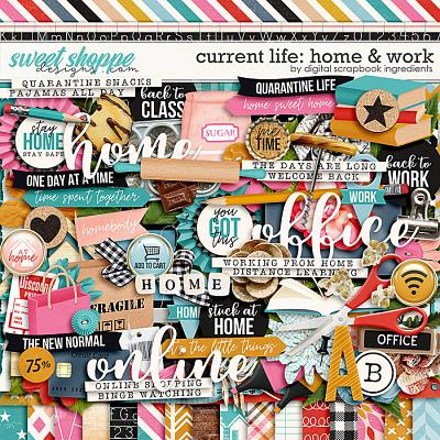 Current Life: Home & Work by Digital Scrapbook Ingredients