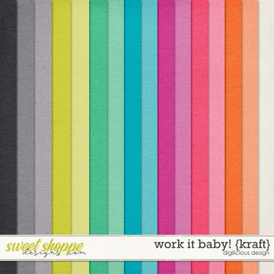 Work It Baby! {Kraft} by Digilicious Design
