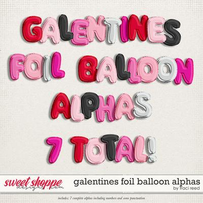 Galentines Foil Balloon Alphas by Traci Reed