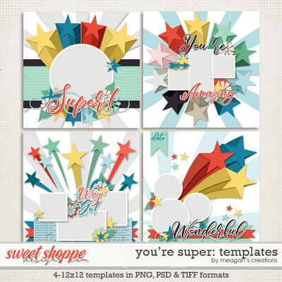 You're Super Templates by Meagan's Creations