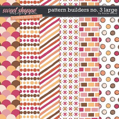 CU Pattern Builders no. 3 Large by Tracie Stroud