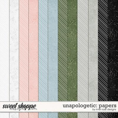 Unapologetic: Papers by River Rose Designs
