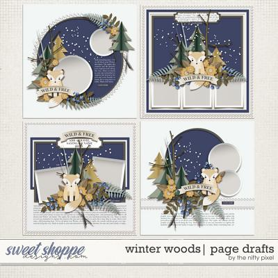 WINTER WOODS | PAGE DRAFTS by The Nifty Pixel