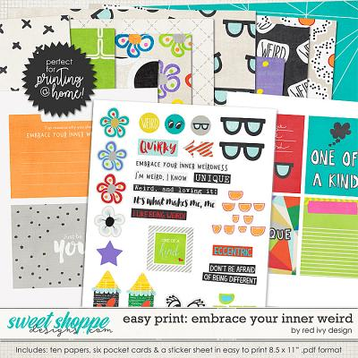 Easy Print: Embrace Your Inner Weird by Red Ivy Design