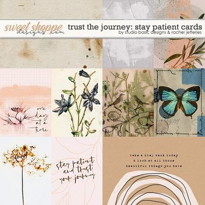 Trust The Journey: Stay Patient Cards by Studio Basic and Rachel Jefferies