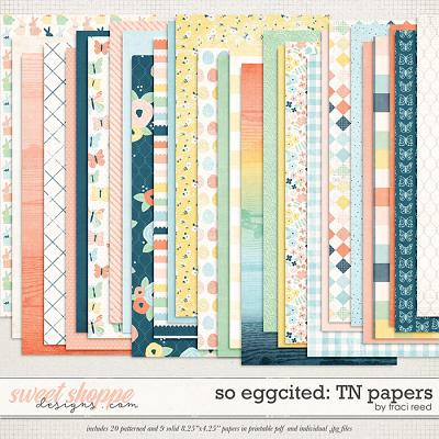 So Eggcited TN Papers by Traci Reed