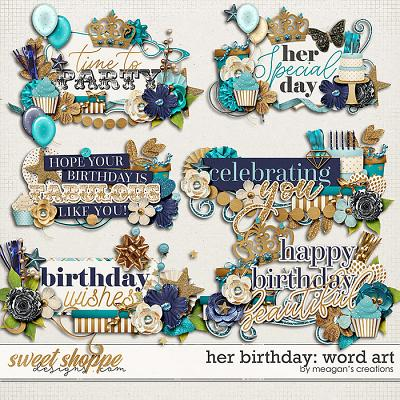 Her Birthday: Word Art by Meagan's Creations