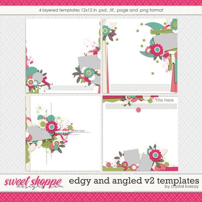 Edgy and Angled V2 Templates by Crystal Livesay