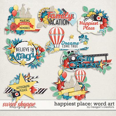 Happiest Place : Word Art by Meagan's Creations