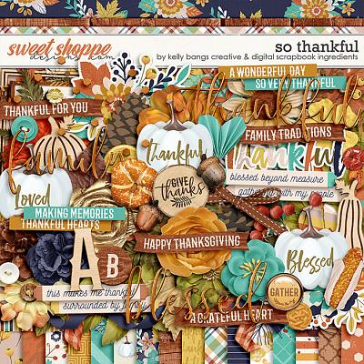 So Thankful by Kelly Bangs Creative and Digital Scrapbook Ingredients