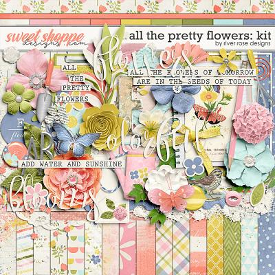All the Pretty Flowers: Kit by River Rose Designs