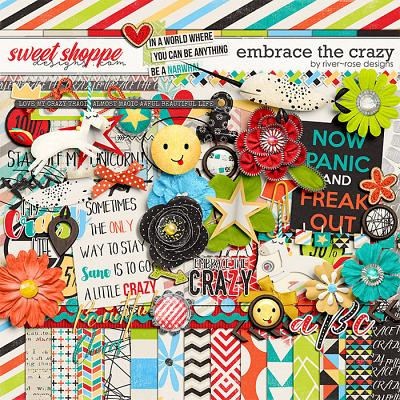 Embrace the Crazy by River Rose