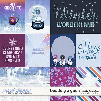 Building a gno-man: cards by WendyP Designs