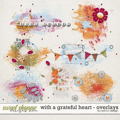 With A Grateful Heart - Overlays by Red Ivy Design