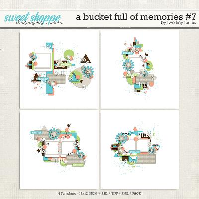 A Bucket Full Of Memories #7 by Two Tiny Turtles