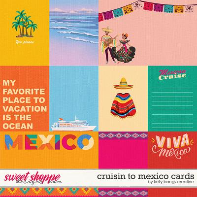 Cruisin to Mexico Cards by Kelly Bangs Creative
