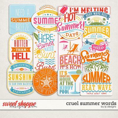 Cruel Summer Words by LJS Designs