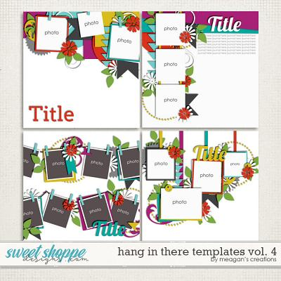 Hang in There Templates Vol. 4 by Meagan's Creations