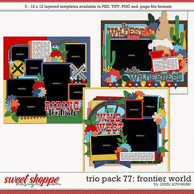 Cindy's Layered Templates - Trio Pack 77: Frontier World by Cindy Schneider
